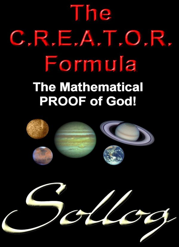 The Creator Formula PROOF OF GOD